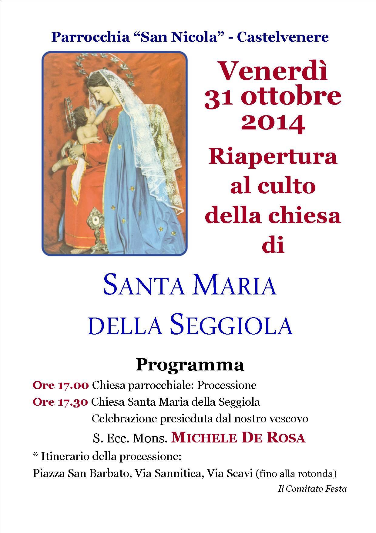 Riapertura al culto della chiesa di SANTA MARIA DELLA SEGGIOLA