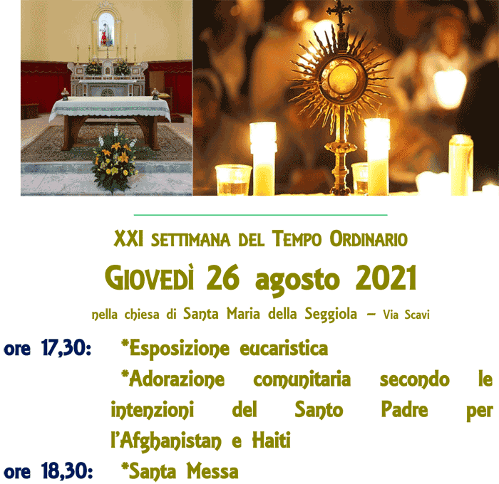 Giovedì della XXI settimana del Tempo Ordinario, 26.08.2021